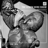 The Synth Hero Show w/ Anklepants - 4th April 2016