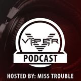 Miss Trouble - Viper Recordings Podcast #004 (Dossa & Locuzzed Guest Mix) (19-09-2017)