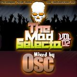 The Mad Selecta Vol. 02 - Mixed by Osc