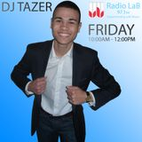 DJ Tazer's Lunchtime Call - Episode 1