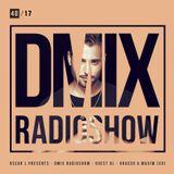 WEEK40_2017_Oscar L Presents - DMix Radioshow - Guest DJ - Grasso & Maxim (CO)