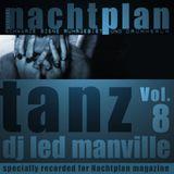 DJ Led Manville - Nachtplan Tanz Vol.8 (2013)