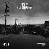 Vila Califórnia Mixtapes #01 – Rua Baltar (por Erro)