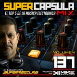 #SuperCapsulaMix - #Volumen 137 - by @DjMikeRaymond