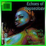 Tommy Wickens (A. Plane) Preview Mix for Houseology Nov1st