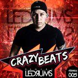 CRAZY BEATS episode 005 - Daniel Ledrums (EDM 2016)
