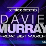 SEMTEX with Special Guest DAVIE MURRAY, From oldskool to Exclusive Comeback Epic Hard Techno mix