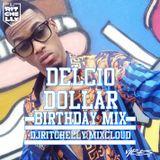 Dj Ritchelly - DELCIO DOLLAR BDAYMIX