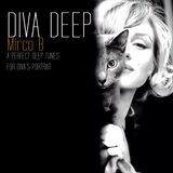 Diva Deep -A deep select by Mirco B. ep.01