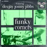 Funky Corners Show #257 Featuring DeeJay Jonny Jibbs 02-03-2017
