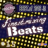 finest.mixing BEATS #15 - Best.of 2016 slow