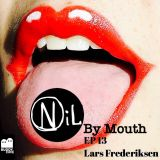 Nil by Mouth Ep 13 Featuring Lars Frederiksen