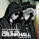 DJ Spliff Raida & MCP - King Of The Crunkhall
