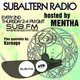 Mentha plus Karnage Guestmix - Subaltern Radio 27/11/2014 SubFM