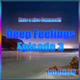 Deep Feelings Episode 3