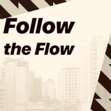 Follow the Flow