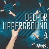 Deeper Upperground IV