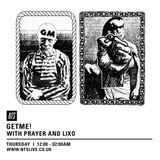 Lixo and Prayer - NTS Radio 06/03/15