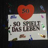 #50 Jubiläum! SospieltdasLeben SsdL