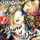 CHANDAM Power of Dark Vol.2