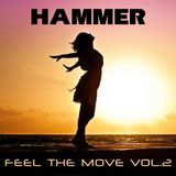 Hammer - Feel The Move vol.2