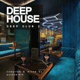 Deep House: Deep Club 2