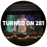 Turned On 281: Osunlade, Denis Sulta, Lay-Far, Kristy Harper, Goddard & Harry Wolfman