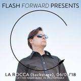 La Rocca - Flash Forward Presents (06/01/2018) Josh Lasden