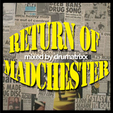 return of madchester