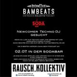 Bambeats/Rauschkollektiv || Newcomer Techno DJ gesucht