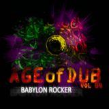 Babylon Rocker - Age of Dub vol.4