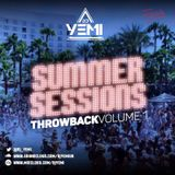 DJYEMI - #SummerSessions Throwback Vol.1 @DJ_YEMI