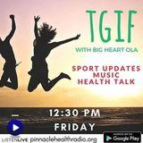 Tgif - Sport & health updates with Big Heart