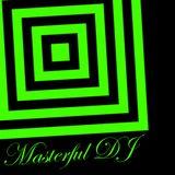 MASTERFUL DJ - EPISODE #4