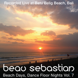 15.05.24 Beach Days, Dance Floor Nights Vol.7 - Beau Sebastian Live @ Batu Belig Beach, Bali