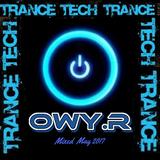 Trance Mix2  (Tech) May2017 OwyR