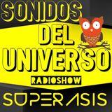 227.-SONIDOS DEL UNIVERSO Radioshow 227@Superasis NYC#17.02.2017