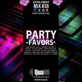 DJ QUALIFI_EXTRA CREDIT_MIX#38:PARTY FAVORS