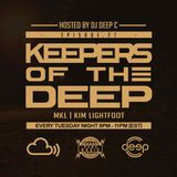 Keepers Of The Deep Ep 27, MKL & Kim Lightfoot (Love & Respect NYC)-Hosted by Deep C-4/23/19