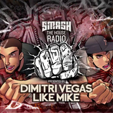 Dimitri Vegas & Like Mike - Smash The House 047 2014-02-28