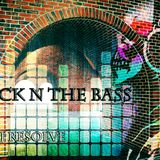 BRICK N THE BASS - DJ RESOLVE