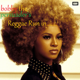 Bobby The Persuader's Reggae Run In