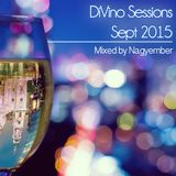 DiVino Sessions - September 2015 mixed by Nagyember