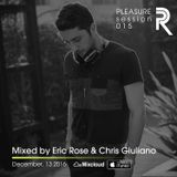 Eric Rose & Chris Giuliano - Pleasure Session 015