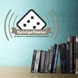 Spielgeflüster Podcast #6 - Brettspiele mit Rollenspielelementen