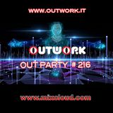 Outwork - Out Party #216