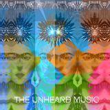 +The Unheard Music+ 11/7/18