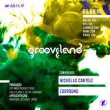 Rota 91 - 05/05/2018 - DJs convidados Nicolas Cantele (ITA) e Edground (Grooveland)