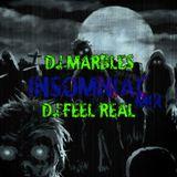 Dj Feel Real - Insomniac (Ft Dj Marbles)