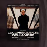 Le Conseguenze Dell' Amore  (The Consequences Of Love)